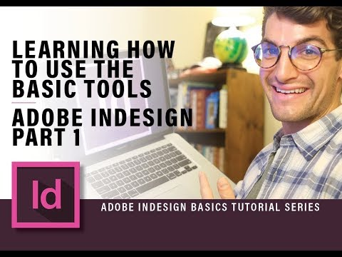 Learn How to Use the Basic Tools in Adobe InDesign CC | Part 1