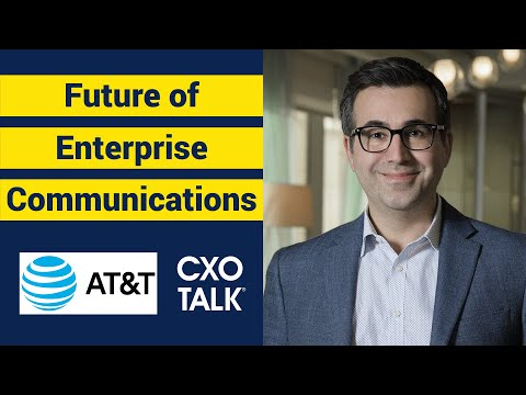 AT&T Business: Customer experience and digital transformation (CxOTalk interview)