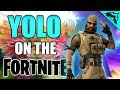 "HELL YA - ""YOLO on the Fortnite"" #5"