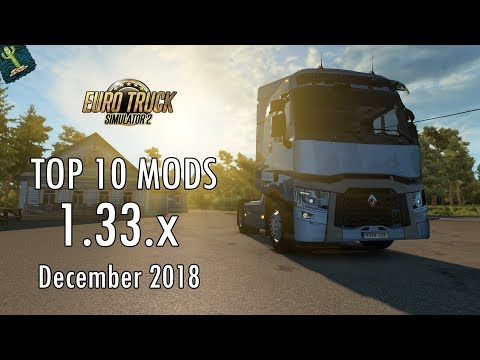 TOP 10 MODS (December 2018) - 1.33.x - Euro Truck Simulator 2