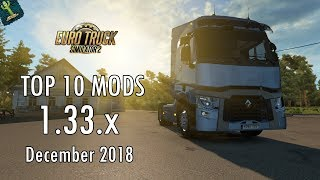 TOP 10 MODS (December 2018) - 1.33.x - Euro Truck Simulator 2