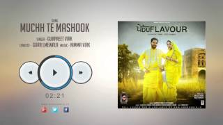 new punjabi songs 2016 muchh te mashook gurpreet virk punjabi songs 2016