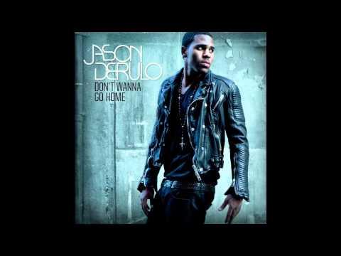 Jason Derulo - Don't Wanna Go Home (clean) (HQ, DL)