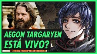 AEGON TARGARYEN está vivo? | GAME OF THRONES