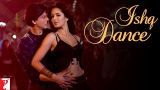 Download Mp3 Ishq Dance - Jab Tak Hai Jaan | Shah Rukh Khan | Katrina Kaif
