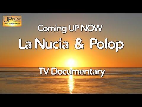 La Nucía & Polop TV Documentary Coming UP NOW