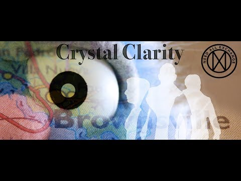 Need All Exchange - Crystal Clarity [OFFICIAL VIDEO]