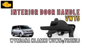 Interior front door handle replacement VW T5 - Door handle removal Transporter Caravelle Multivan