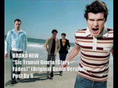 Brand New - Sic Transit Gloria (Glory Fades) (Original Demo)