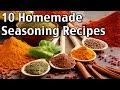 10 Homemade Seasonings!