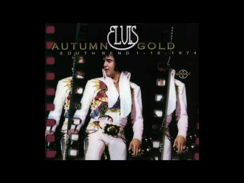 Elvis -  Autumn Gold  ( South Bend -  1 Oktober, 1974) full album