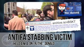 Antifa STABBED A FREE-SPEECH SUPPORTER IN BERKELEY