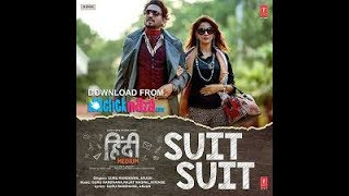 Suit suit song hd
