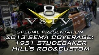 2013 SEMA Video Coverage: 1951 Studebaker Woodie V8TV