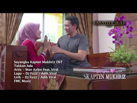 OST Sayangku Kapten Mukhriz