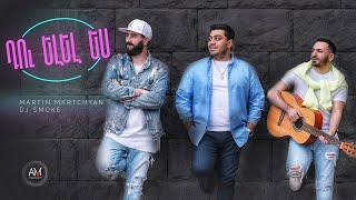 Martin Mkrtchyan & DJ Smoke - Du elel es (Cover by Hovhannes Vardanyan)