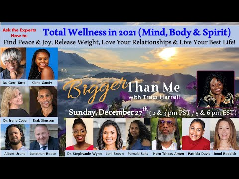 Bigger Than Me 12-26-20 Total Wellness in 2021 (2pm)