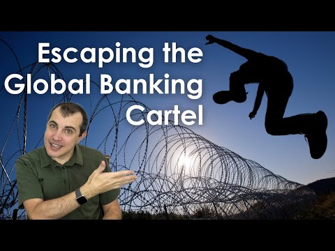 Escaping the Global Banking Cartel