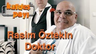 Kardeş Payı 22.Bölüm - Rasim Öztekin Doktor