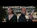 [ALL ADS] Super Bowl 51 AD's Compilation 2017
