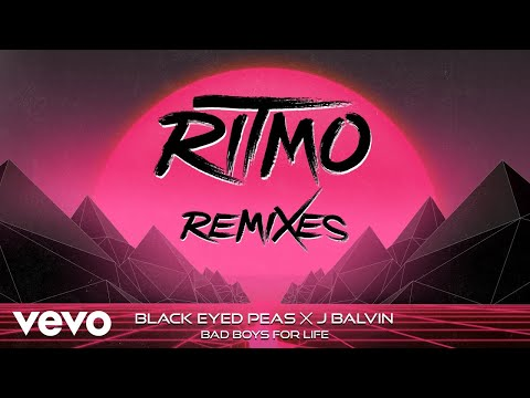 The Black Eyed Peas, J Balvin - RITMO (Bad Boys For Life) (DJLW Remix - Audio)