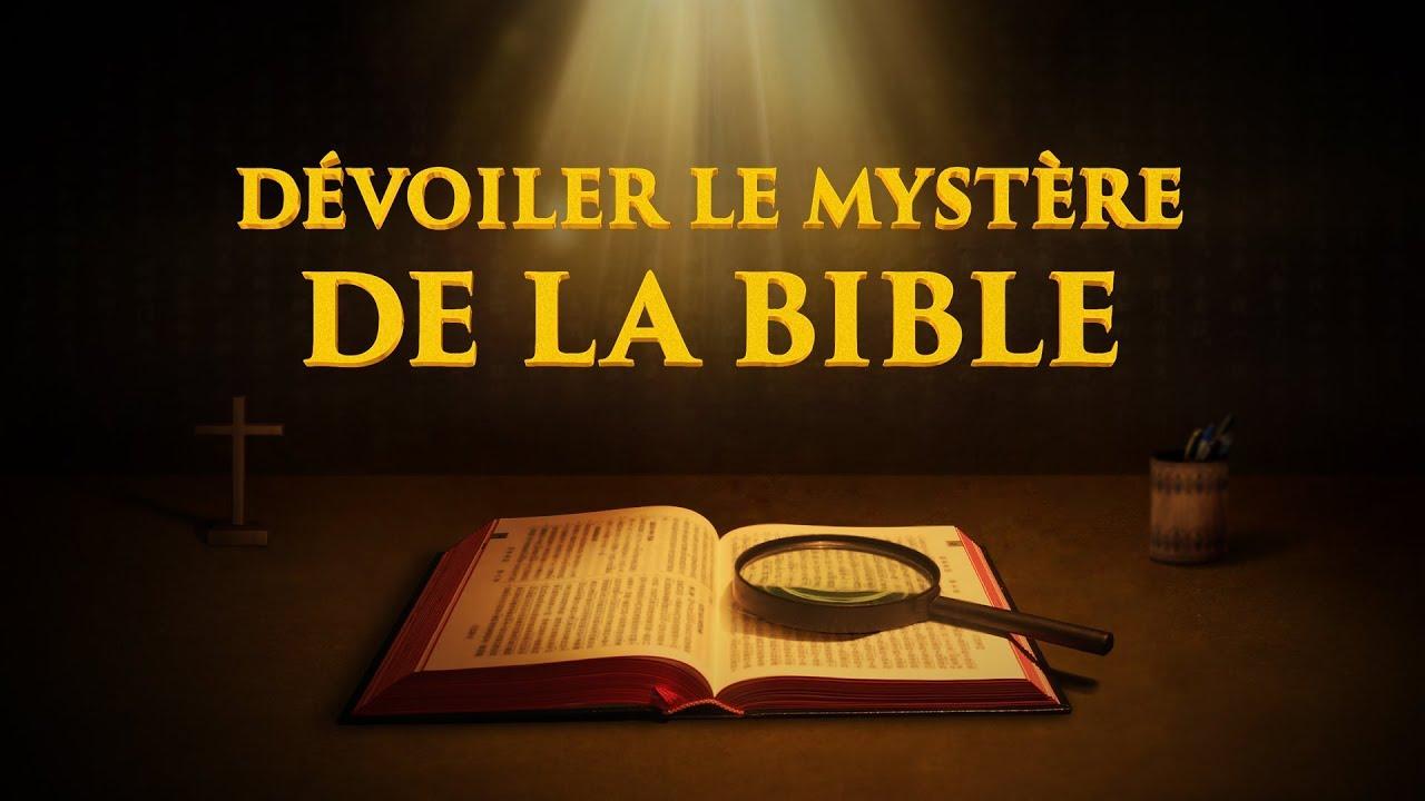 « Dévoiler le mystère de la bible » Film chrétien Bande annonce VF 2018