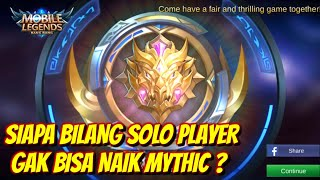 SOLO PLAYER DI JAMIN NAIK MYTHIC PAKAI HERO INI ! DETIK DETIK MYTHIC DAY HELDER SOLO RANKED