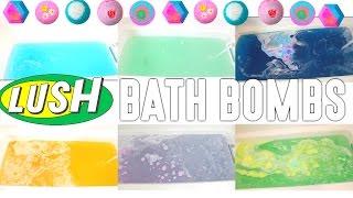 LUSH BATH BOMB DEMOS!