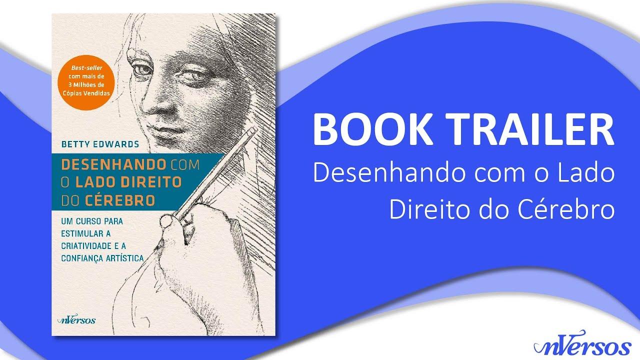 """Book Trailer """"Desenhando com o Lado Direito do Cérebro"""""""