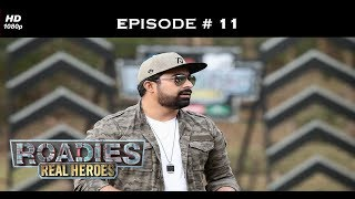 Roadies Real Heroes - Full Episode 11 - Sahiba, in the eye of the storm!