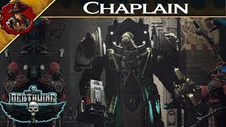Space Hulk: Deathwing - Chaplain Overview