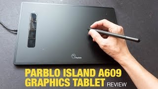 Review: Parblo Island A609 Graphics Tablet (Supports Tilt)