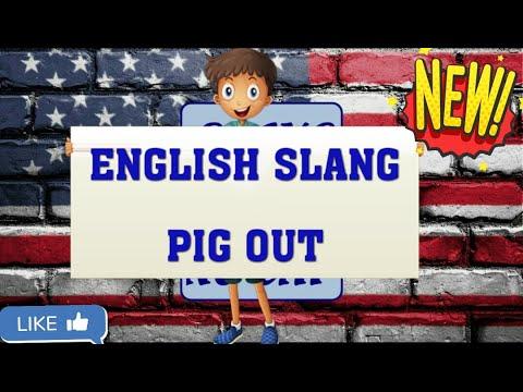 English slang | Pig out - YouTube
