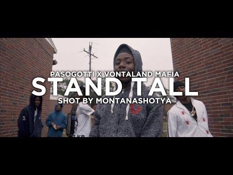 Pasogotti x Vontaland Mafia - Stand Tall (official music video) shot by @montanashotya
