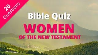 Bible Quiz   Woṁen of the New Testament Quiz