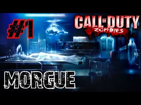 Call of Duty Custom Zombies: MORGUE▐ How Did You Guys Get in Here??? (Part 1)