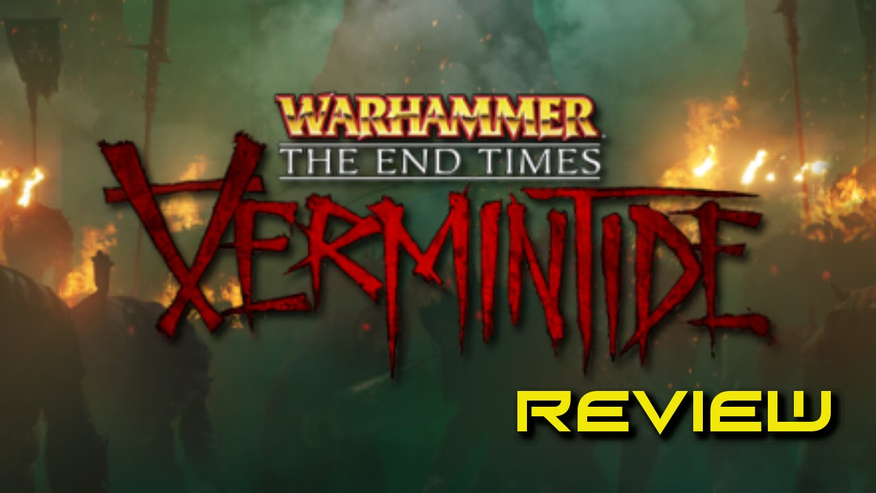 Warhammer End Times - Vermintide Review