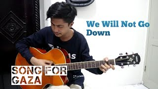 We Will Not Go Down (Michael Heart) | Song For Gaza | Fingerstyle Guitar