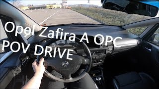 Opel Zafira A OPC [POV Drive] // AutoDriverTV