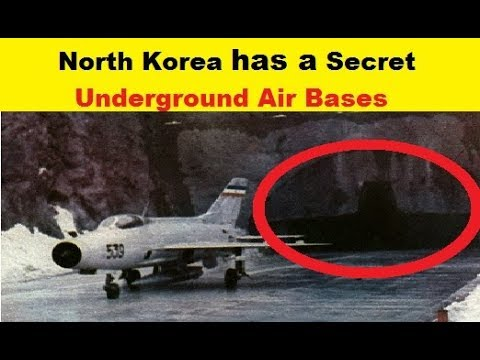 North Korea Has a Secret Underground Air Bases and Tunnels.?