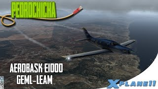 [X Plane 11]   AEROBASK EPIC1000   |  DE MARCHA CON UN COLEGA DE MELILLA A ALMERIA