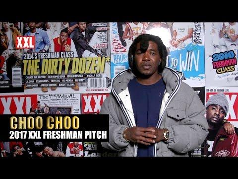 Choo Choo's Pitch for 2017 XXL Freshman