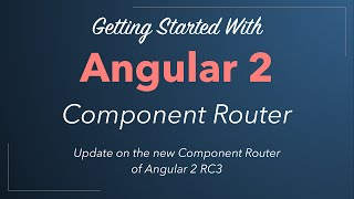 new angular 2 component router quickstart tutorial update for angular 2 release candidate
