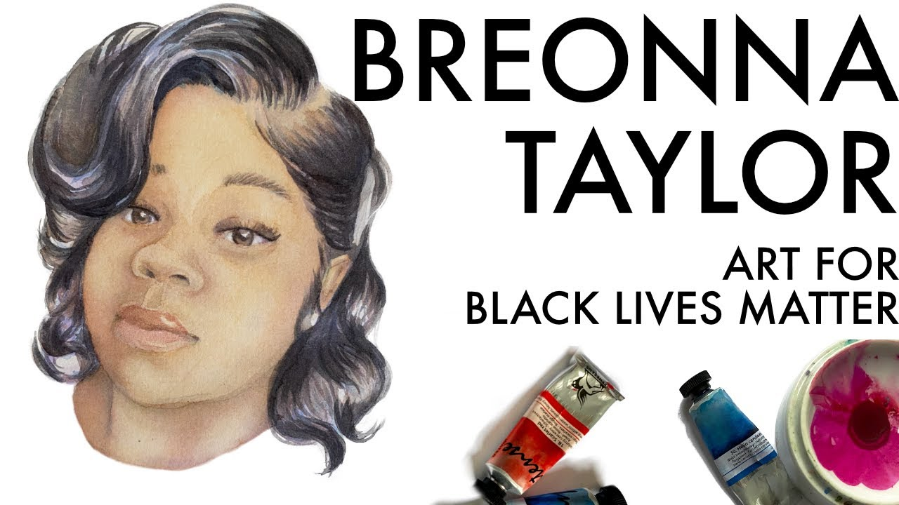 Black Lives Matter Art Breonna Taylor Watercolor Portrait Youtube