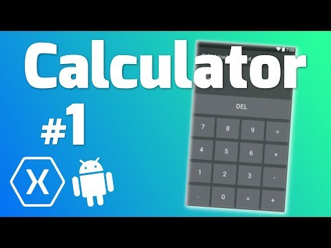 Make a CALCULATOR App with Xamarin Android #1 - Making the