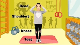 Ceylin-H ile Spor Zamanı -  Head, Shoulders, Knees & Toes Exercise Song for Children Learn Colors