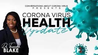 Coronavirus Health Update (Part 1) with Dr. Tameka Blake