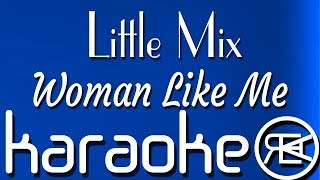 Little Mix - Woman Like Me | Karaoke Lyrics Instrumental (ft. Nicki Minaj)