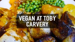 WHAT I ATE AT TOBY CARVERY   VEGAN WELLINGTON
