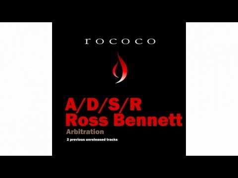 ADSR, Ross Bennett - Arbitration